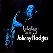 The Big Band Sound Of Johnny Hodges by Johnny Hodges