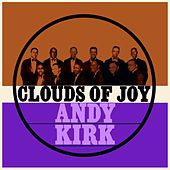 Play & Download Clouds Of Joy by Andy Kirk | Napster