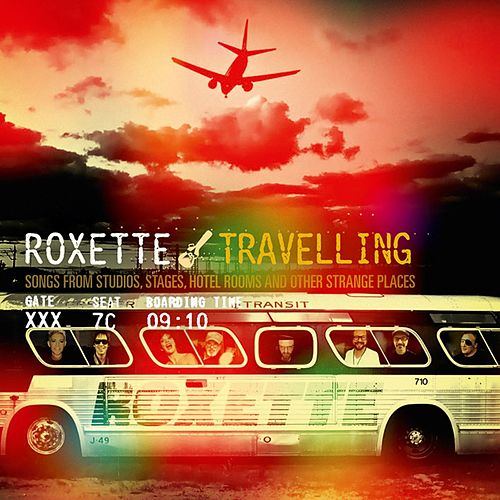 Play & Download Travelling by Roxette | Napster