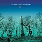 Play & Download Oceania by Smashing Pumpkins | Napster