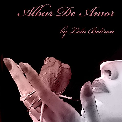 Play & Download Albur de Amor by Lola Beltran | Napster