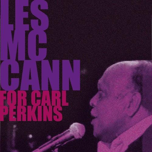 Les McCann, for Carl Perkins by Les McCann