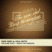 The Sure Shot / Wash the Window by Todd Terry