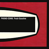 Fresh Gasoline by Phono-Comb