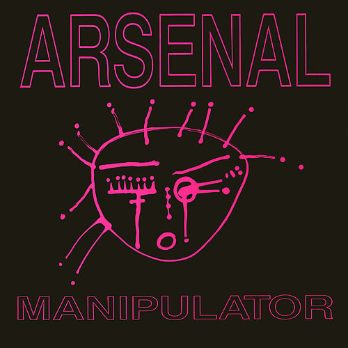 Play & Download Manipulator by Arsenal | Napster