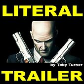 Play & Download Literal Hitman Trailer by Toby Turner | Napster