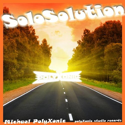 Play & Download Solo Solution by Michael Polyxonic | Napster