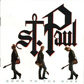 Play & Download Down to the Wire by St. Paul | Napster