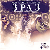 Play & Download 3 Pa 3 by RKM & Ken-Y | Napster