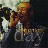 Brighter Day by Sanchez