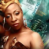 Looking Good - Single by Macka Diamond