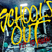 Play & Download School's Out by Eve to Adam | Napster