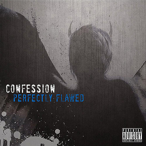 Play & Download Perfectly Flawed by Confession | Napster