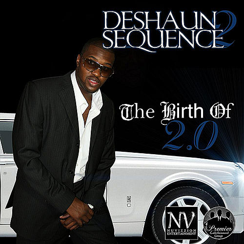 Play & Download The Birth of 2.0 by Deshaun Sequence 2 | Napster