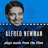 Play & Download Plays Music From The Films by Alfred Newman | Napster