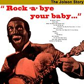 Play & Download Rock-A-Bye Your Baby... by Al Jolson | Napster
