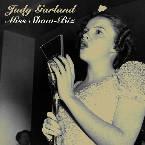 Play & Download Miss Show-Biz by Judy Garland | Napster