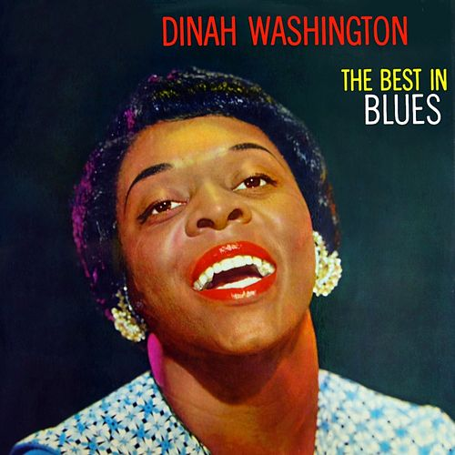 Sings The Best In Blues by Dinah Washington