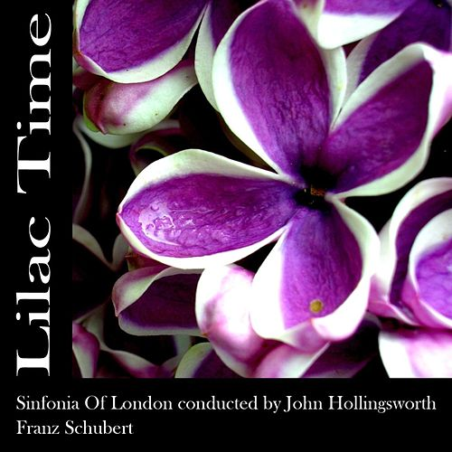 Play & Download Lilac Time by Sinfonia Of London | Napster