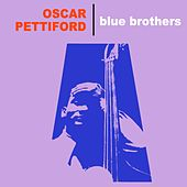 Blue Brothers by Oscar Pettiford