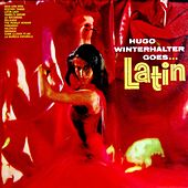 Play & Download Hugo Winterhalter Goes Latin by Hugo Winterhalter | Napster
