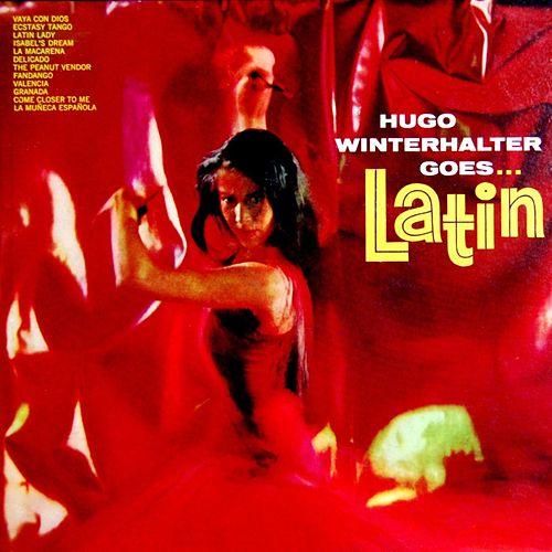 Hugo Winterhalter Goes Latin by Hugo Winterhalter