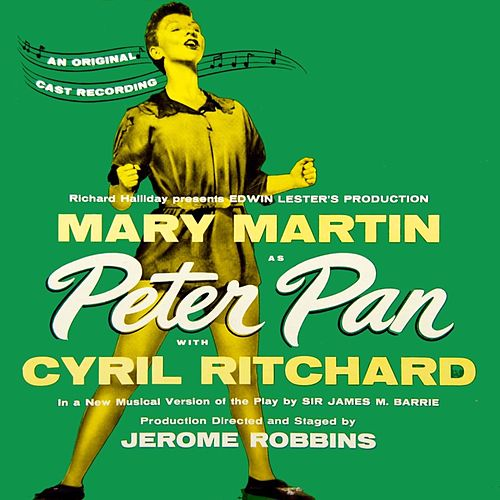 Play & Download Peter Pan by Mary Martin | Napster
