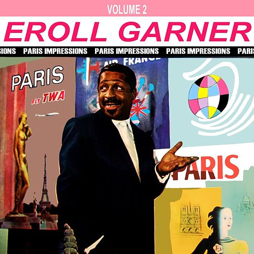 Paris Impressions Volume 2 by Erroll Garner
