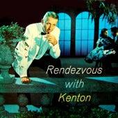 Play & Download Rendezvous With Kenton by Stan Kenton | Napster