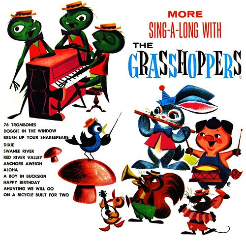 More Sing A Long With The Grasshoppers by the grasshoppers
