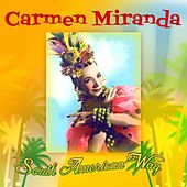 Play & Download South American Way by Carmen Miranda | Napster
