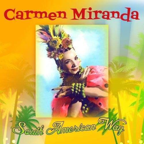 Play & Download South American Way by Carmen Miranda | Napster