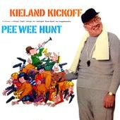 Play & Download Kieland Kickoff by Pee Wee Hunt | Napster