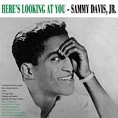 Play & Download Here's Lookin' At You by Sammy Davis, Jr. | Napster