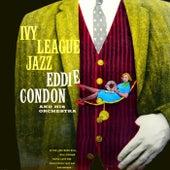 Ivy League Jazz by Eddie Condon