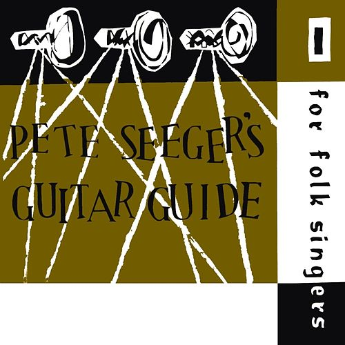 Play & Download Pete Seeger's Guitar Guide by Pete Seeger | Napster