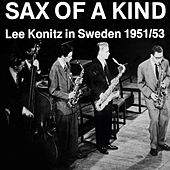 Sax Of A Kind by Lee Konitz