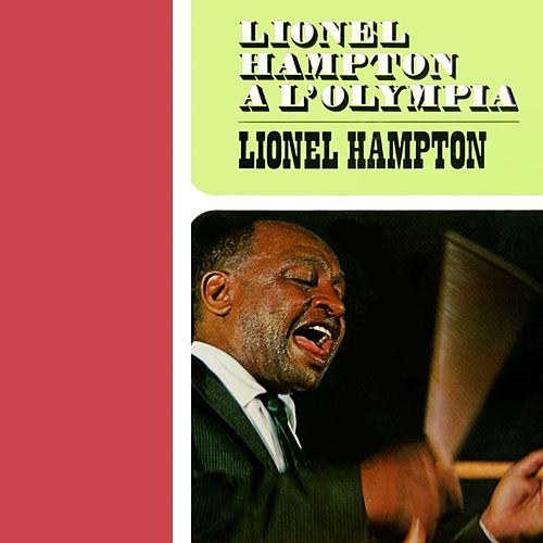 Play & Download A L'Olympia by Lionel Hampton | Napster