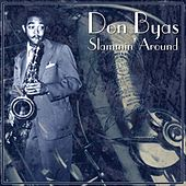 Play & Download Slammin' Around by Don Byas | Napster