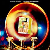 A Message From Birdland by Maynard Ferguson