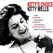 Play & Download Kitty's Choice by Kitty Wells | Napster