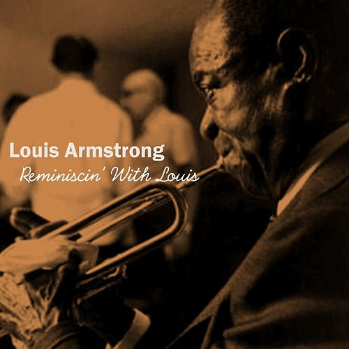 Play & Download Reminiscin' With Louis by Lionel Hampton | Napster