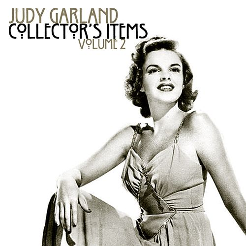 Collectors Items Volume 2 by Judy Garland