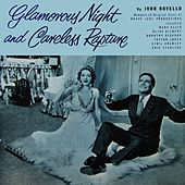 Play & Download Glamorous Night And Careless Rapture by Ivor Novello | Napster
