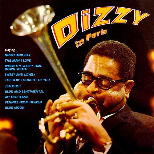 Dizzy In Paris by Dizzy Gillespie
