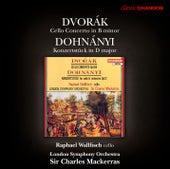 Dvorak: Cello Concerto - Dohnanyi: Konzertstuck by Raphael Wallfisch