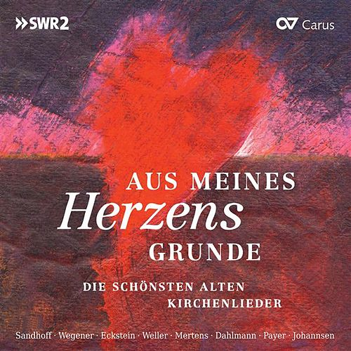 Play & Download Aus meines Herzens Grunde by Various Artists | Napster