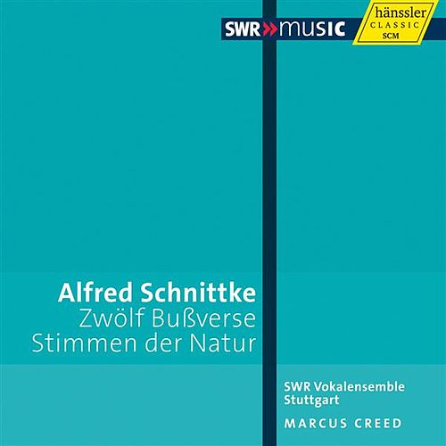 Play & Download Schnittke: Penitential Psalms - Voices of Nature by Stuttgart Southwest Radio Vocal Ensemble | Napster