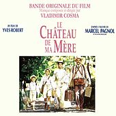 Bande Originale du film Le Château de ma mère (1990) by Bruno Fontaine