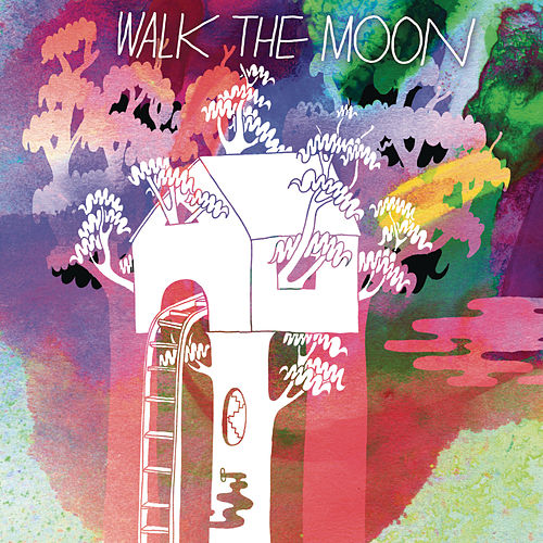 Walk The Moon by Walk The Moon